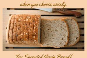 Have You Ever Heard of Sprouted Grain Bread?